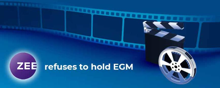 Zee Refuses to Call for EGM at the Request of Invesco Fund