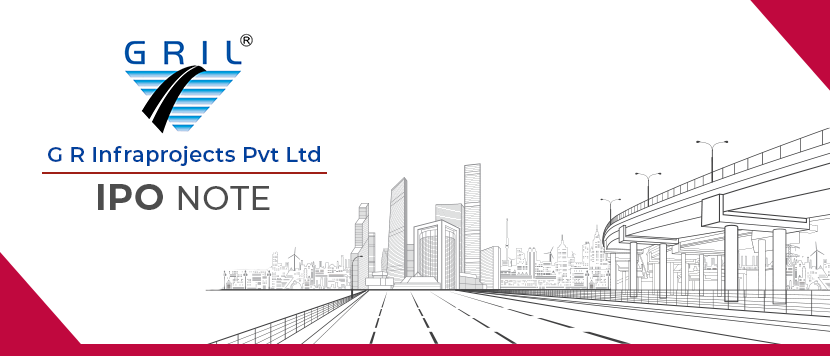 G R Infraprojects - IPO Note