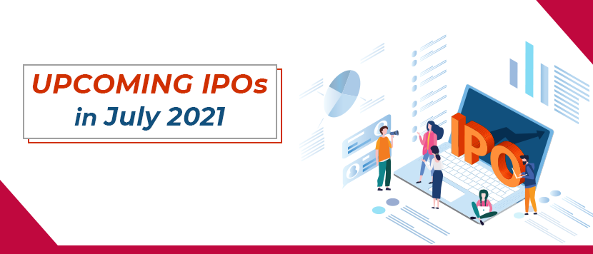 Upcoming IPOs in July 2021