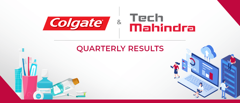 Colgate Palmolive and Tech Mahindra - Quarterly Results