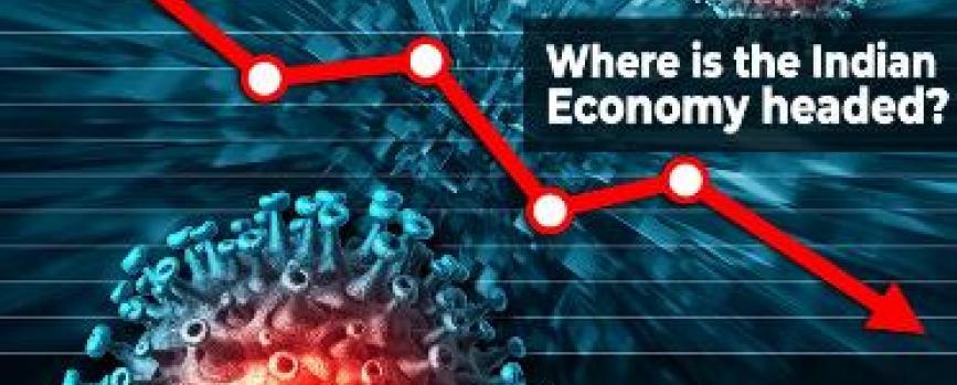 Where is the Indian Economy headed, amidst Coronavirus?