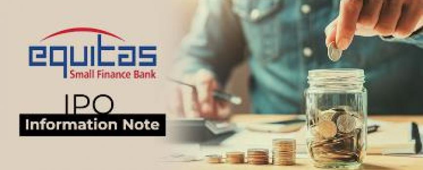 Equitas Small Finance Bank Ltd. (Information Note)