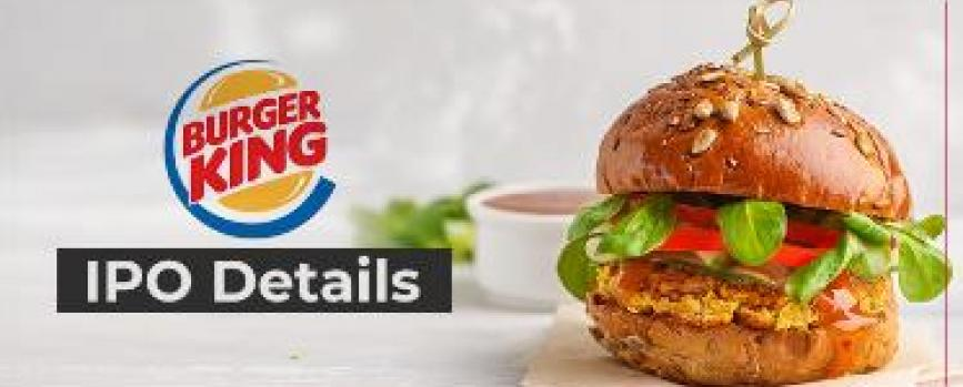 Everything you need to know about Burger King IPO