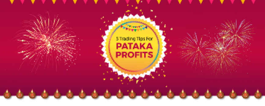 Earn Pataka Profits With These 5 Trading Tips This Diwali