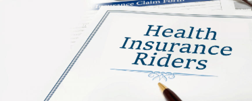 Why Do You need Health Insurance Riders?