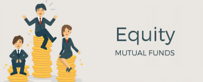 Investing In Equity Mutual Funds - How It Benefits You!