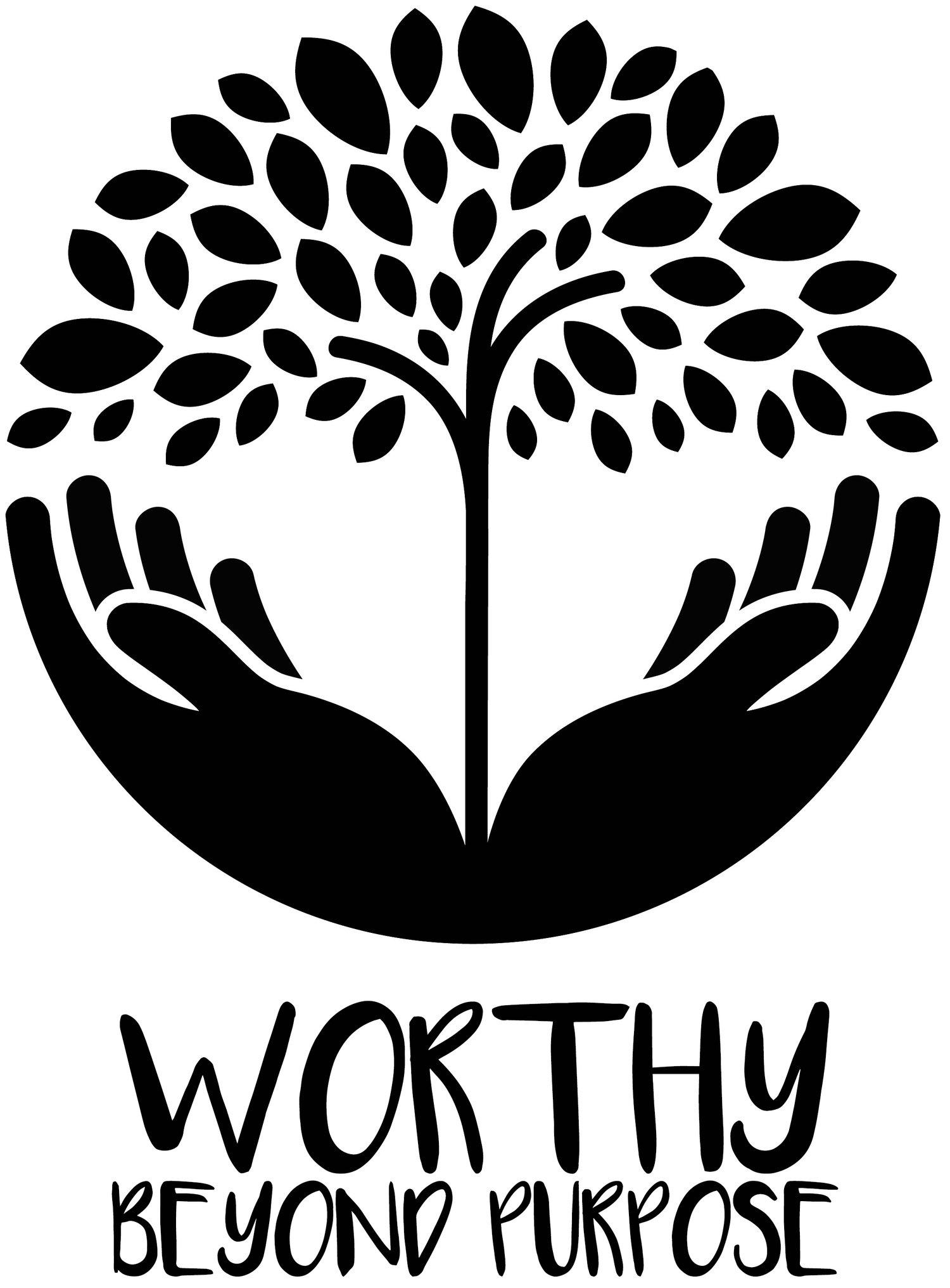 Worthy Beyond Purpose