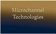 Microchannel Technologies