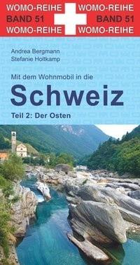 Mit dem Wohnmobil in die Schweiz - Der Osten