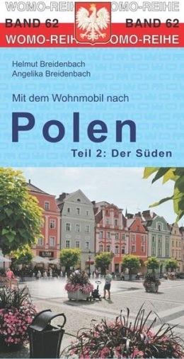 Mit dem Wohnmobil nach Polen Teil 2 - Der Süden
