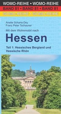 Mit dem Wohnmobil nach Hessen - Teil 1