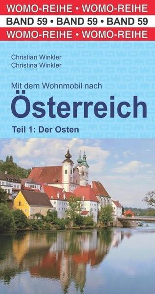 Wohnmobilführer Österreich-Teil 1: Osten