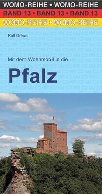 Mit dem Wohnmobil in die Pfalz