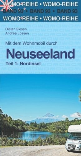 Wohnmobilführer Neuseeland-Teil 1: Nord