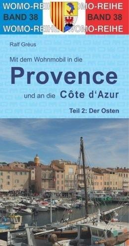 Wohnmobilführer Provence-Teil 2: Osten