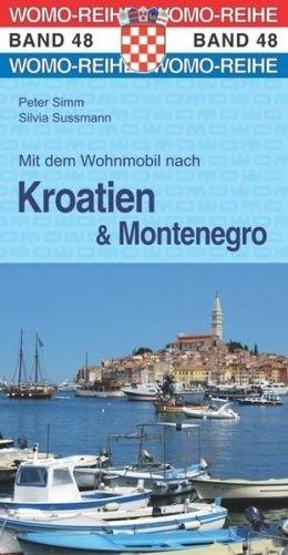 Wohnmobilführer Kroatien und Montenegro