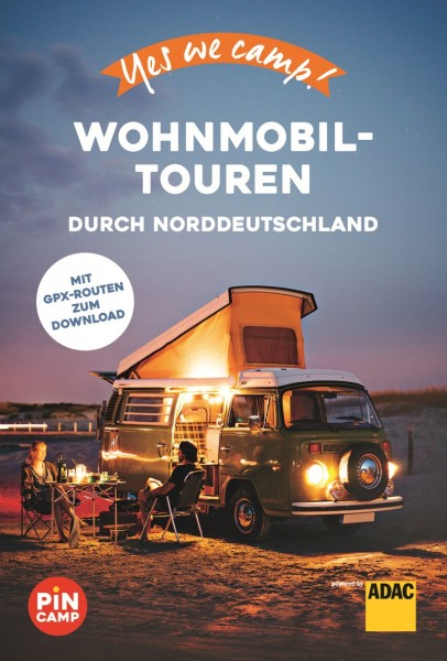 Yes we camp! Wohnmobil-Touren d. Norddeutschland