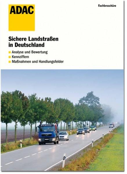 Sichere Landstraßen in Deut.