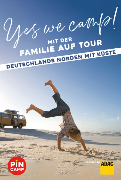 Yes we camp! Familie auf Tour-Deutschland Nord