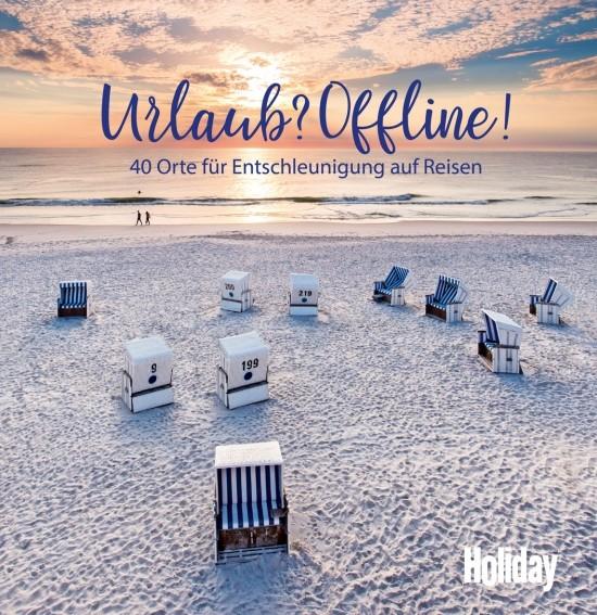 HOLIDAY Urlaub? Offline!