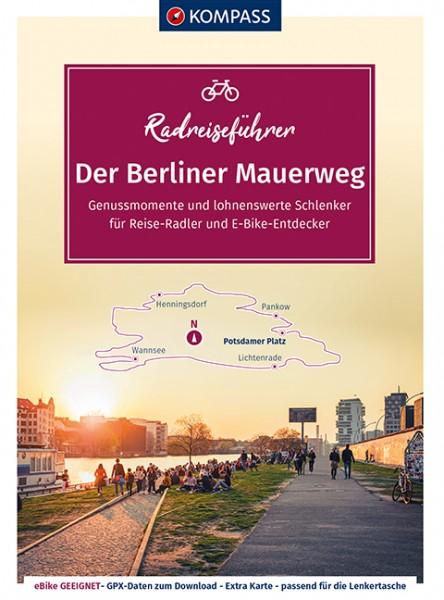 Kompass RadReiseFührer Erlebnis Berliner Mauerweg