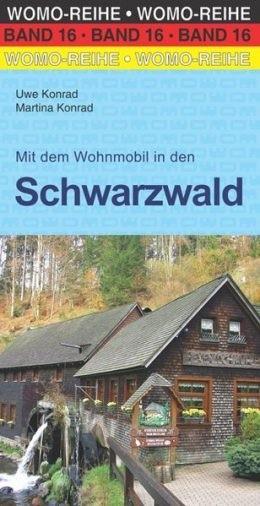 Wohnmobilführer Schwarzwald mit Oberrhein