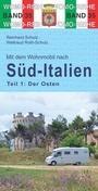 Mit dem Wohnmobil nach Süd-Italien - Teil 1: Osten