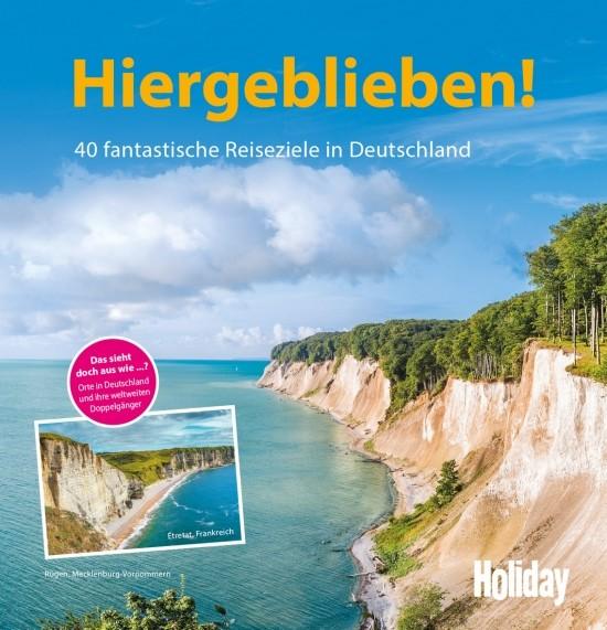 Holiday: Hiergeblieben!