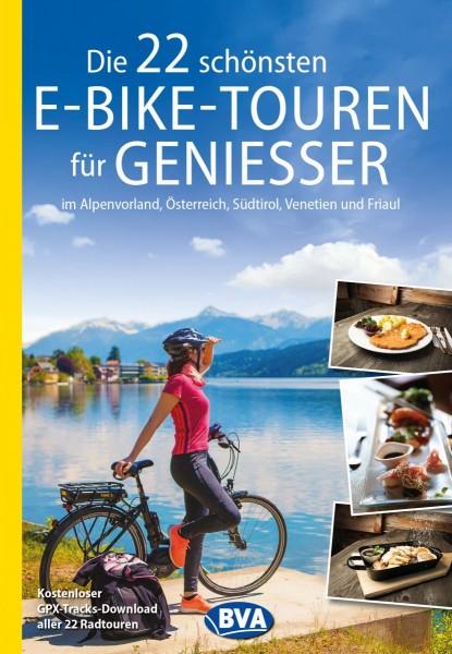 Die 22 schönsten E-Bike-Touren für Genießer