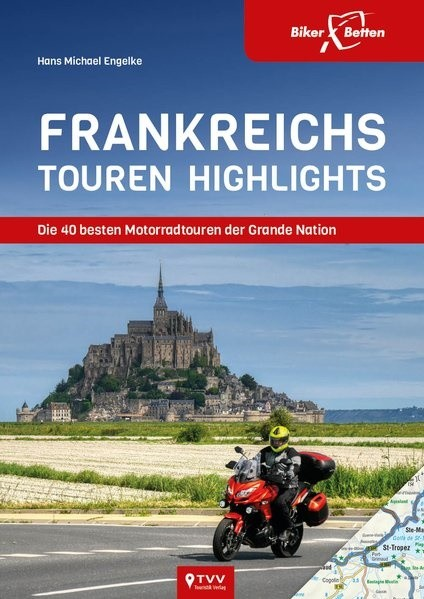Frankreichs Tourenhighlights