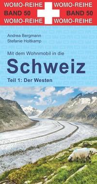Mit dem Wohnmobil in die Schweiz