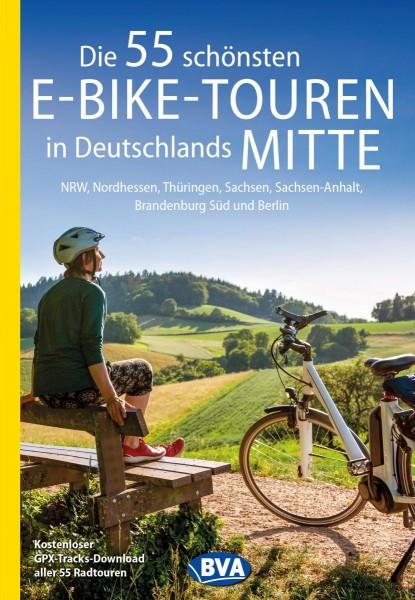 Die 55 schönsten E-Bike-Touren Deutschlands Mitte