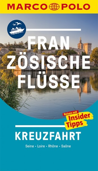 MARCO POLO Reiseführer Franz. Flüsse Kreuzfahrt