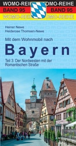 Wohnmobilführer Bayern - Teil 3: Nordwest