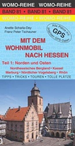 Wohnmobilführer Hessen - Norden und Osten