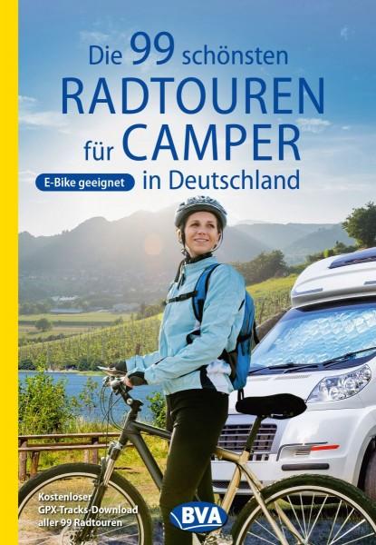 Die 99 schönsten Radtouren für Camper in Deutschl.