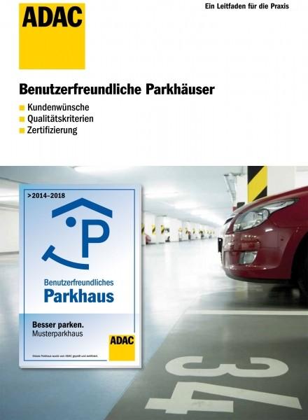 Benutzerfreundliche Parkhäuser