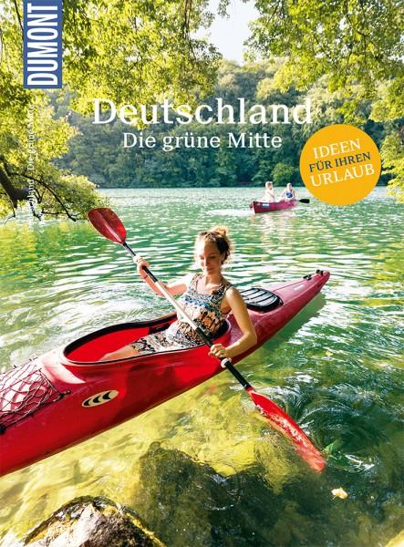 DuMont Bildatlas Deutschland: Die grüne Mitte