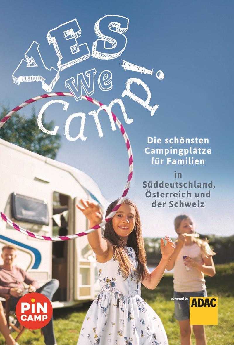 Yes we camp Familie auf Tour Deutschland Süd/A/CH