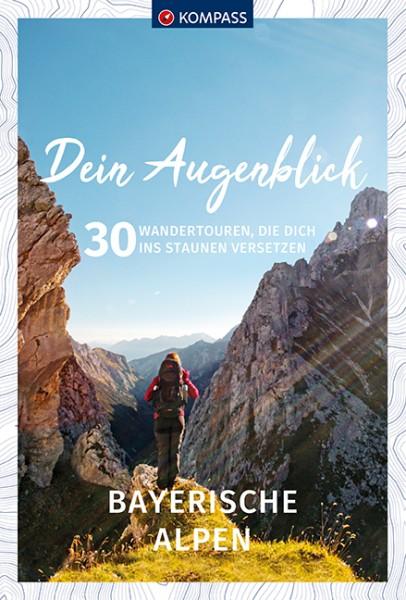 KOMPASS Dein Augenblick Bayerische Alpen