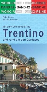 Mit dem Wohnmobil Trentino und um den Gardasee