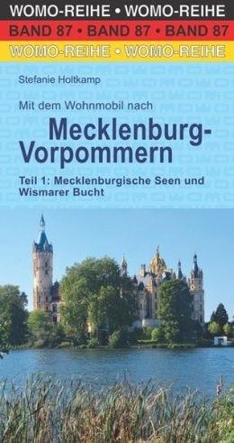 Wohnmobilführer Mecklenburg Vorpommern Teil 1