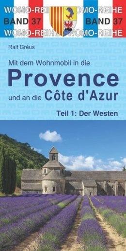 Wohnmobilführer Provence-Teil 1: Westen