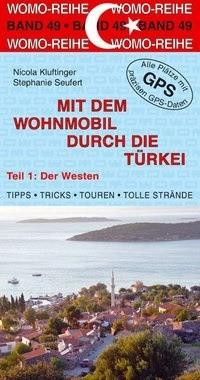 Mit dem Wohnmobil durch die Türkei - Der Westen