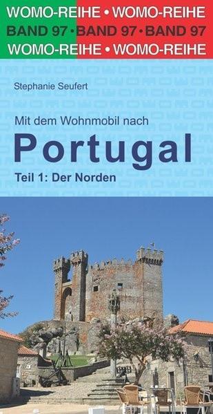 Mit dem Wohnmobil nach Portugal - Der Norden