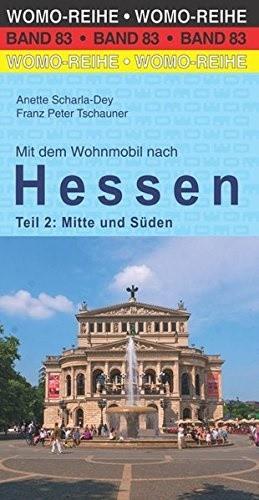 Wohnmobilführer Hessen - Mitte und Süden