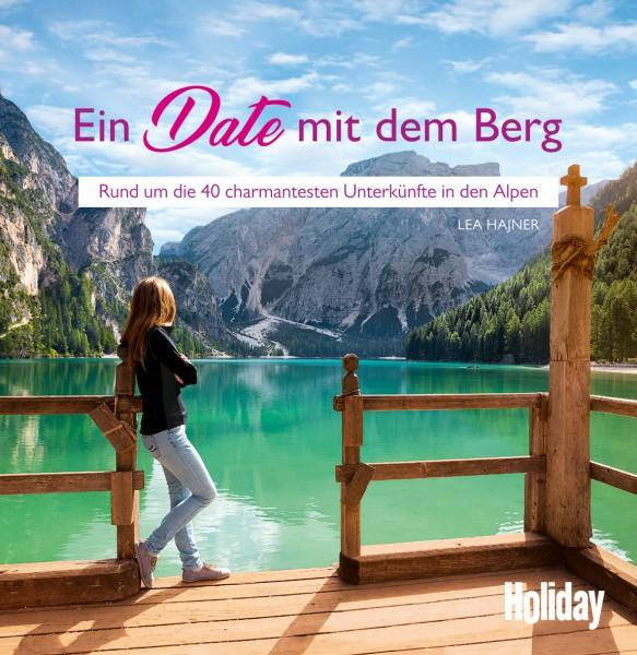 HOLIDAY Ein Date mit dem Berg