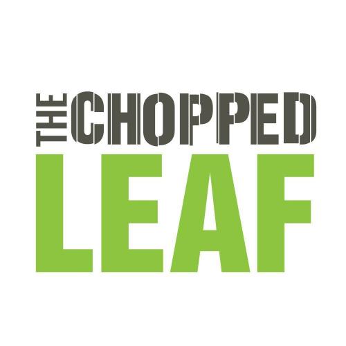 Chopped Leaf Kelowna (778)436-8102