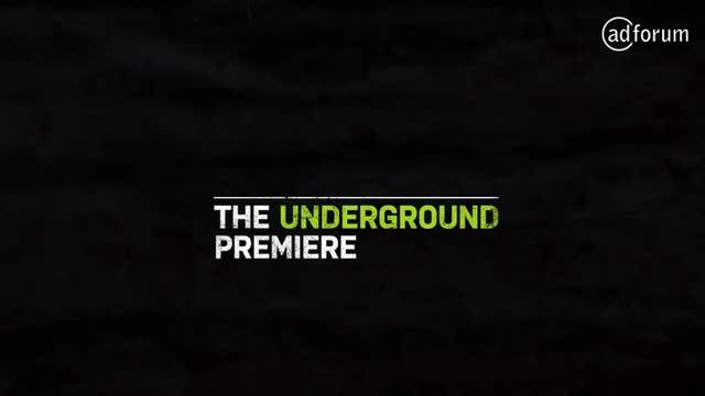 The Underground Premiere
