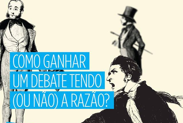 Como ganhar um debate tendo (ou não) a razão?